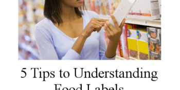 5 easy ways to help you understand food labels