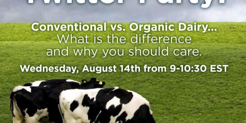 Conventional vs. Organic Dairy Twitter Party #GMODairy 2