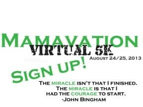 #Mamavation5K signup August 2013