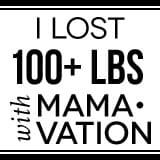 I lost Over 100 lbs with Mamavation