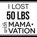 I lost 50 lbs with Mamavation