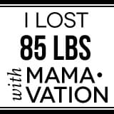 I lost 85 lbs with Mamavation