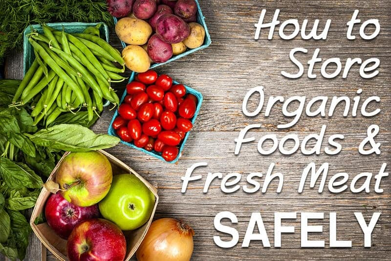 safely store organic food