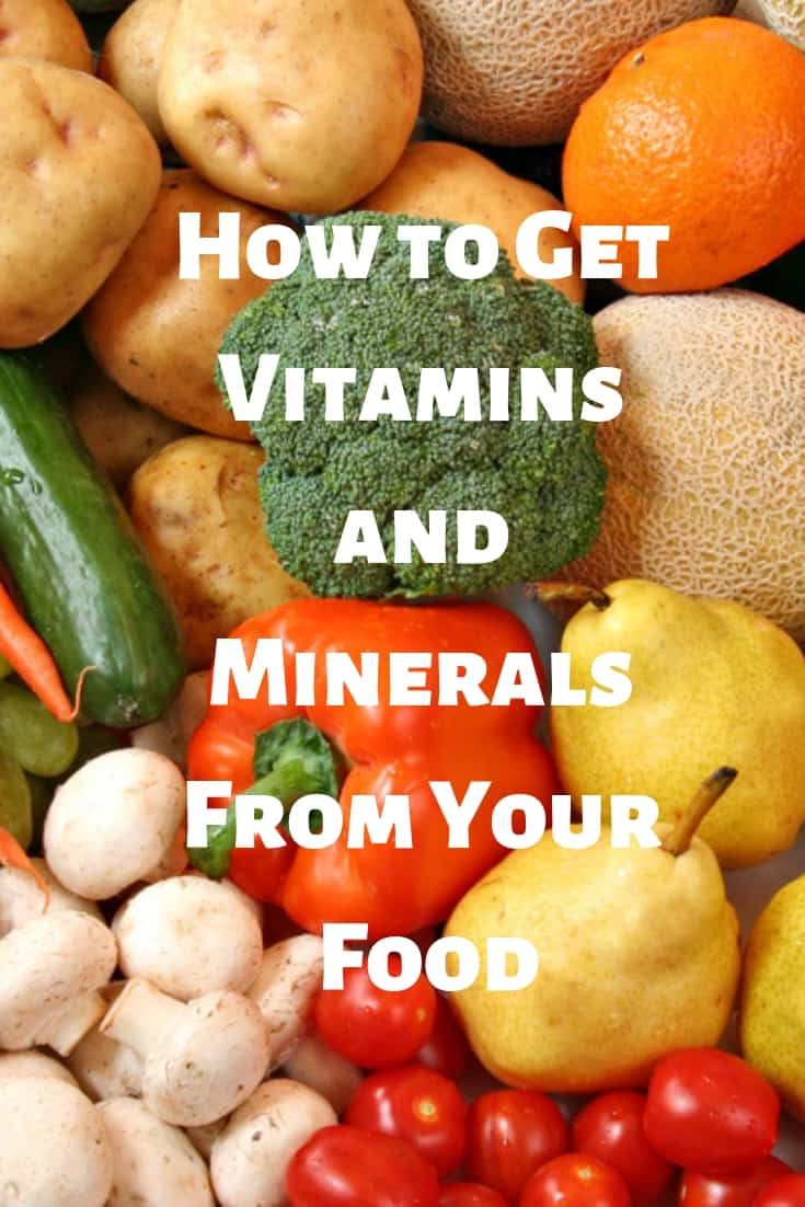 How to get vitamins and minerals in your food