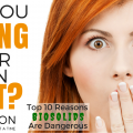 Top 10 Reasons Biosolids are Dangerous