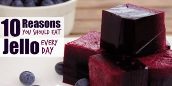 Jello: 10 Reasons You Should Eat It Every Day