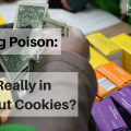 Peddling Poison-What's Really in Girl Scout Cookies?