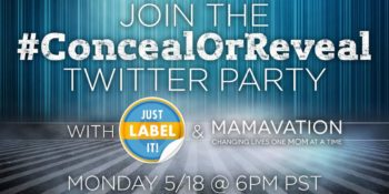#ConcealorReveal Twitter Party with Just Label It May 18th