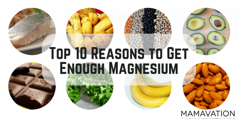 Magnesium Benefits: Top 10 Reasons to Get Enough