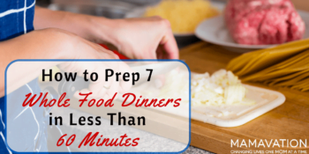 20 dishes: Prep 7 Whole Food Dinners Fast