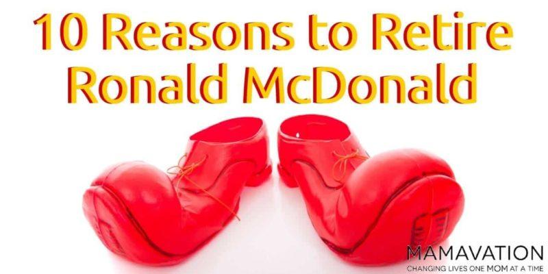 10 Reasons to Retire Ronald McDonald 1