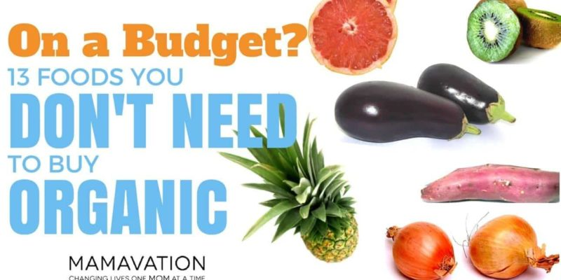 Save Money: 13 Foods You Don't NEED to Buy Organic