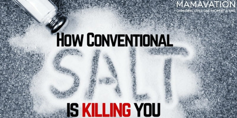 Table Salt: How This Conventional Condiment is Killing You