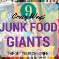 9 Crazy Ways Junk Food Giants Target Your Children