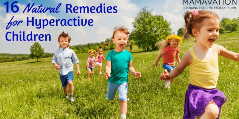 Natural Hyperactivity Remedy? 16 Natural Remedies for Hyperactive Children