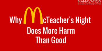 Why McTeacher's Night Does More Harm Than Good