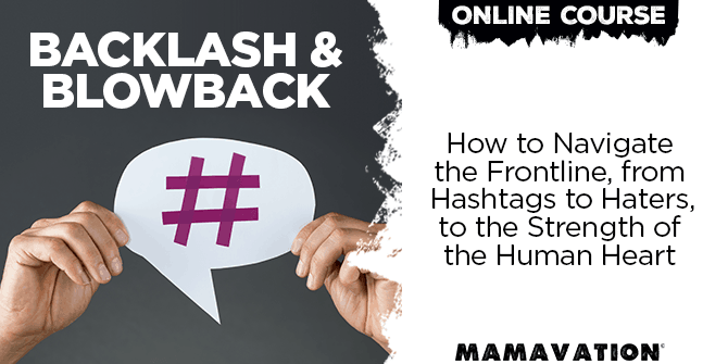 Backlash and Blowback--How to Navigate the Frontline