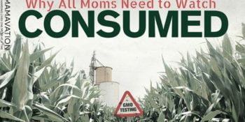 Why All Moms Need to Watch Consumed