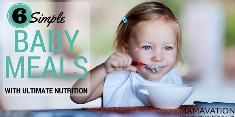 6 Simple Baby Meals with Ultimate Nutrition 1