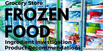 Grocery Store Frozen Food: Ingredient Investigation 1