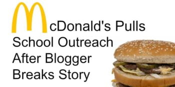 McDonald's Pulls School Outreach From Public Outrage After Blogger Breaks Story 2