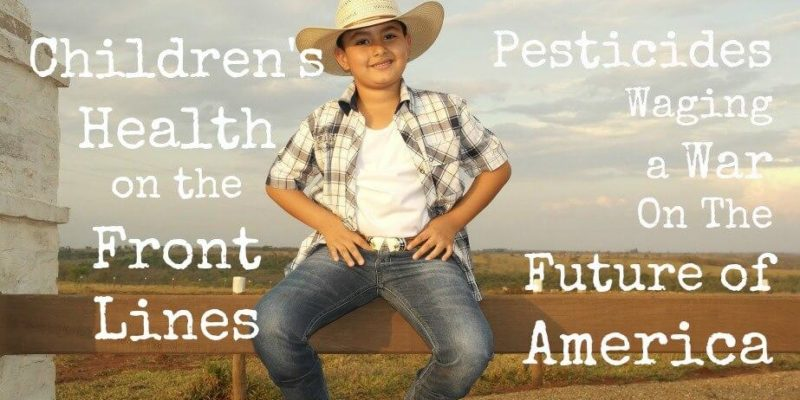 Pesticides and Children's Health: Waging War
