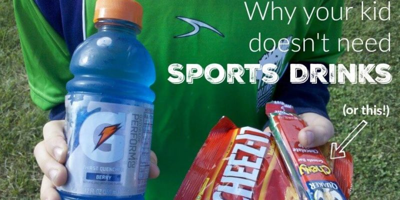 Why Your Kid Doesn't Need Sports Drinks 1