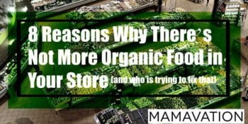 8 Reasons Why There's Not More Organic Produce in Your Store (and Who's Trying to Fix That)