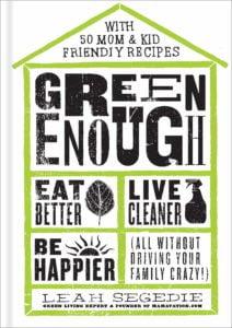green enough book by Leah Segedie