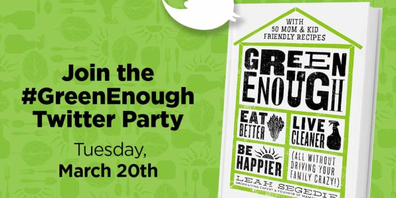 green enough twitter party march 20th