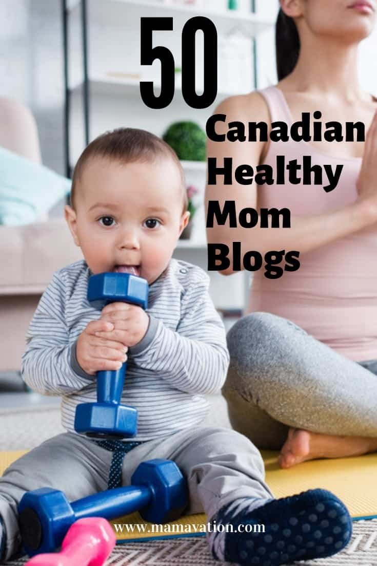 50 Canadian Healthy Mom Blogs