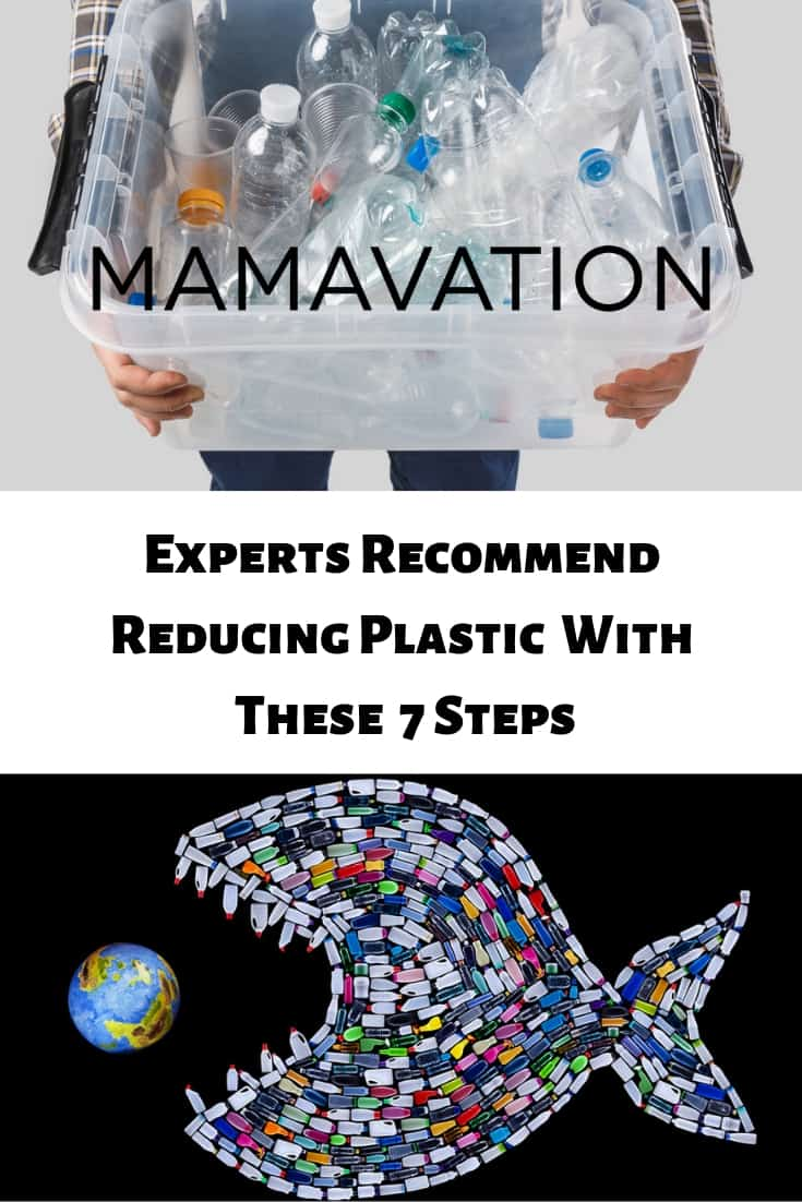 Experts recommend reducing plastics with these 7 steps you can start today on Mamavation.com.