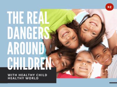 The Real Dangers Around Children