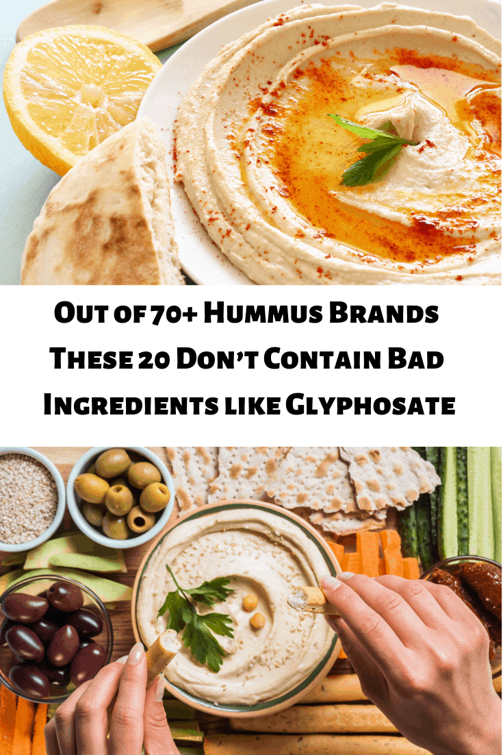 Out of 70+ Hummus Brands These 20 Don't Contain Bad Ingredients like Glyphosate. Mamavation investigates over 70+ brands of hummus and recommends 20.