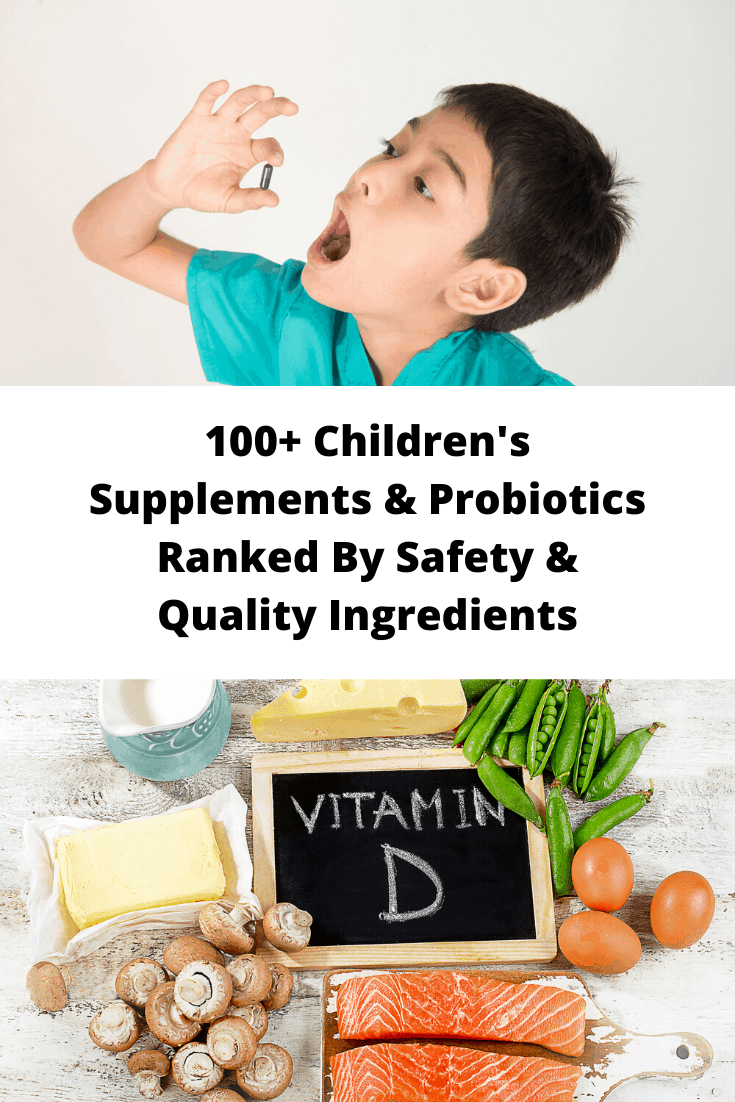 100+ Childrens Supplements & Probiotics Ranked By Safety & Quality Ingredients