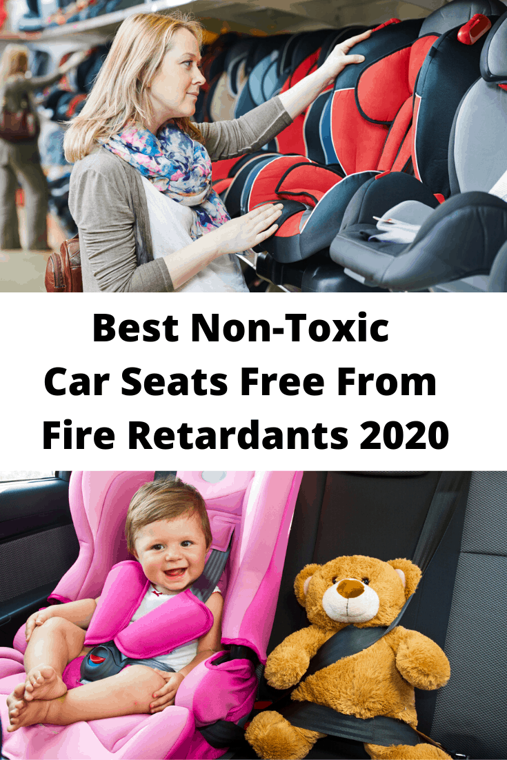 Best Non-Toxic Car Seats Free From Fire Retardants