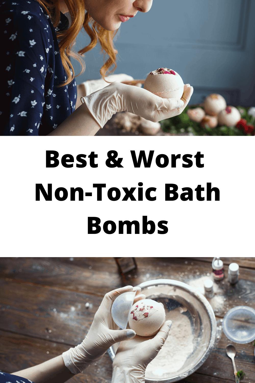 Best & Worst Non-Toxic Bath Bombs