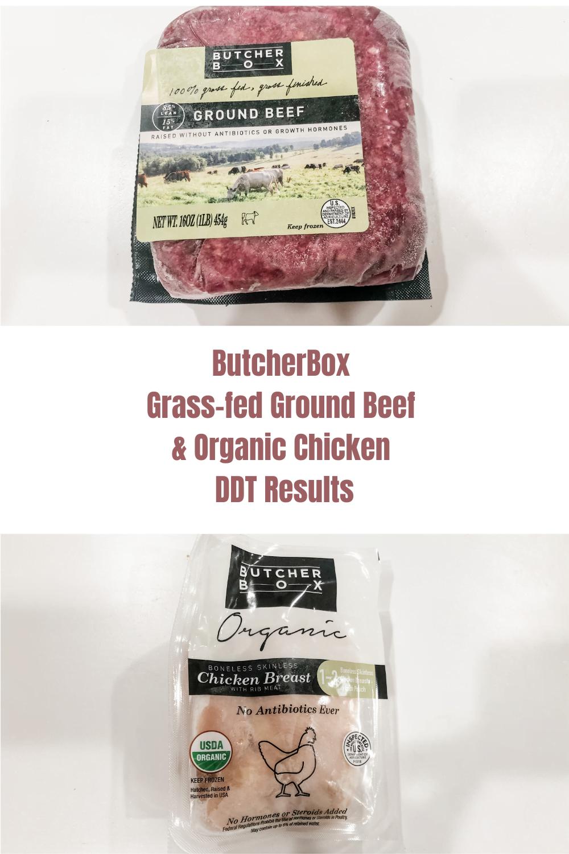 DDT Testing of ButcherBox Organic Chicken & Ground Beef 1
