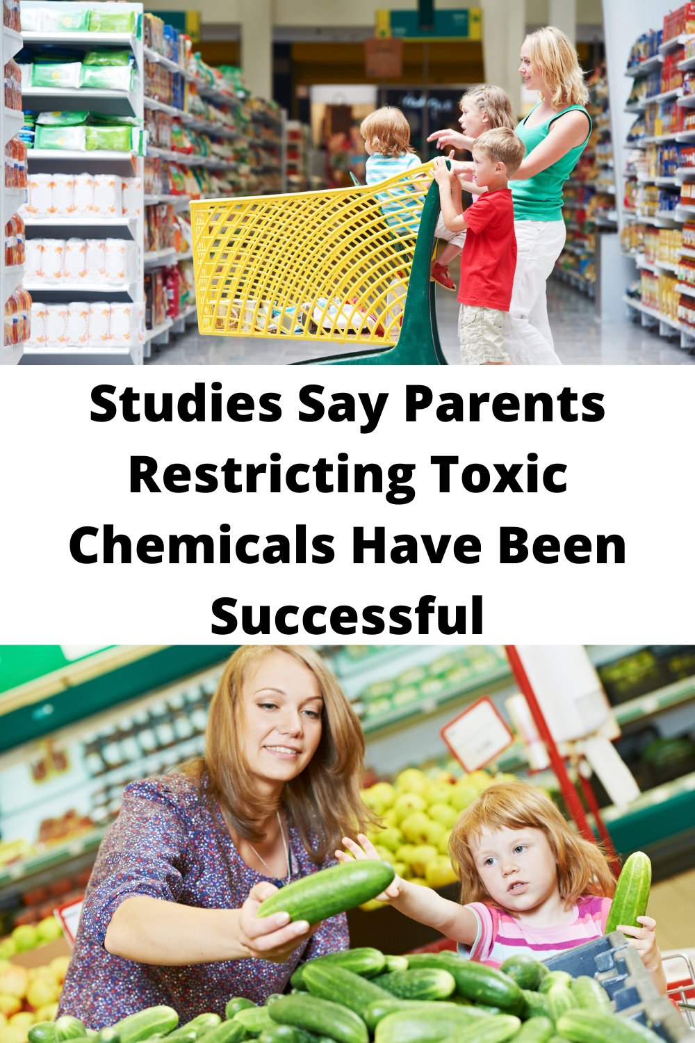 Studies Say Parents Restricting Toxic Chemicals Have Been Successful
