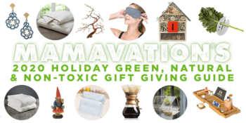 2020 Holiday Green, Natural & Non-Toxic Gift Giving Guide