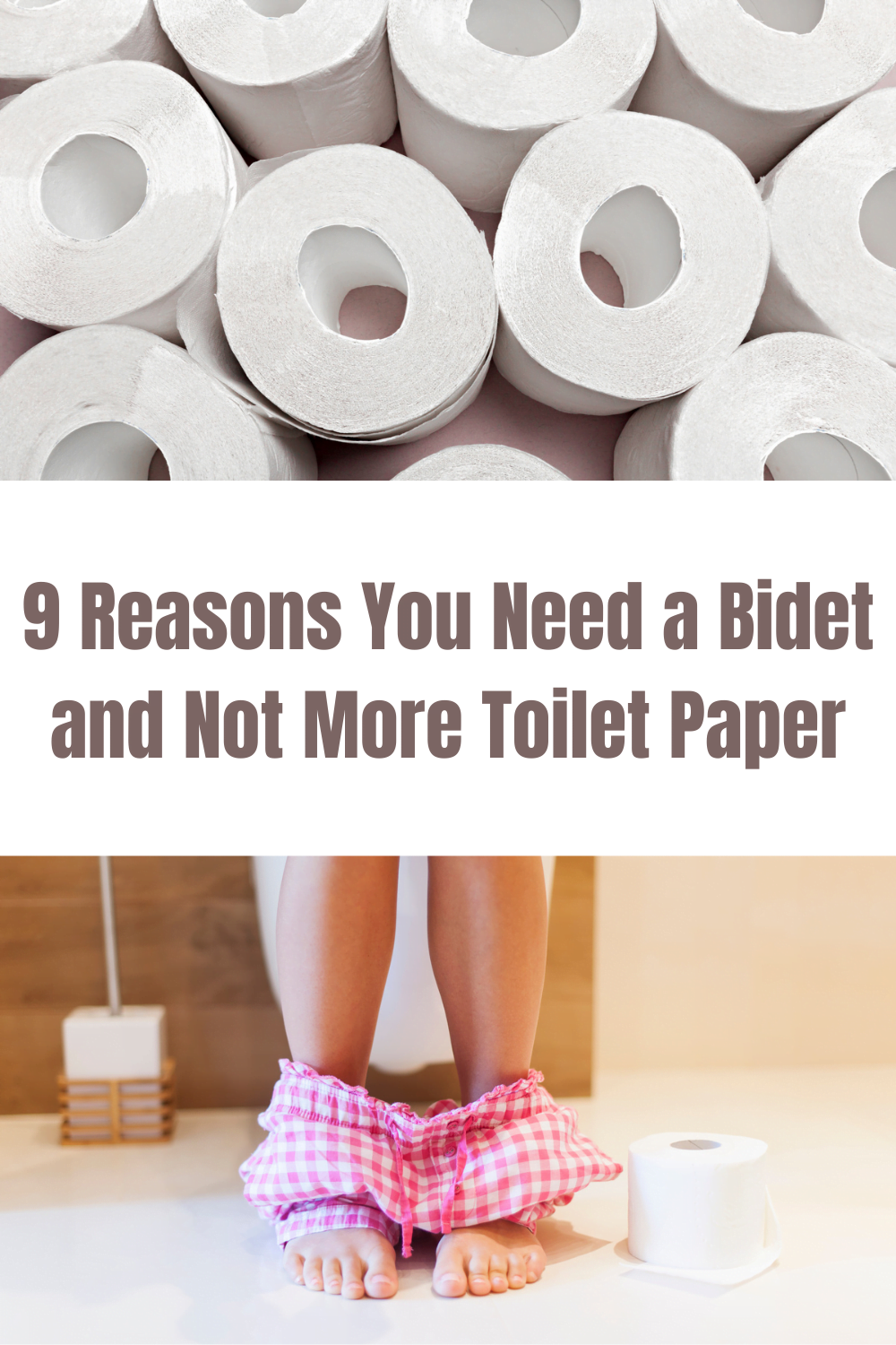9 Reasons Why You Need a Bidet and Not More Toilet Paper